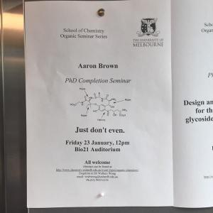 A fairly epic prank by Aaron's group members, who replaced all of the posters in the building the morning of his talk - this is one of about four different versions